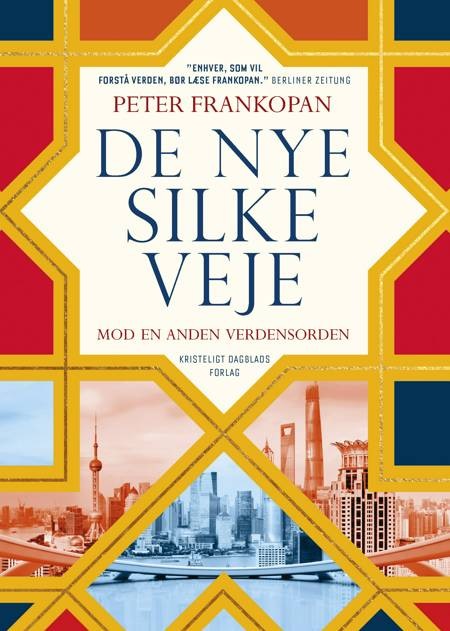 De nye Silkeveje af Peter Frankopan