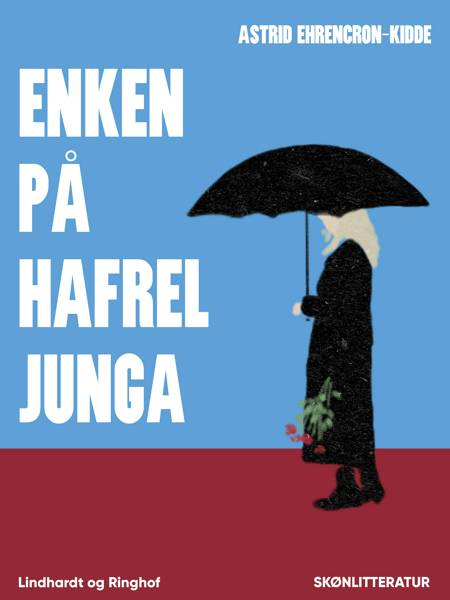 Enken på Hafreljunga af Astrid Ehrencron-Kidde