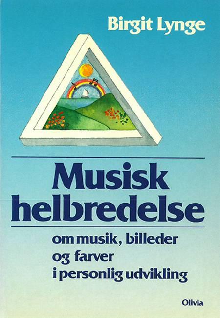 Musisk helbredelse af Birgit Lynge
