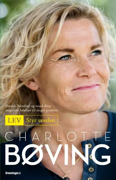 Lev - Styr vreden af Charlotte Bøving