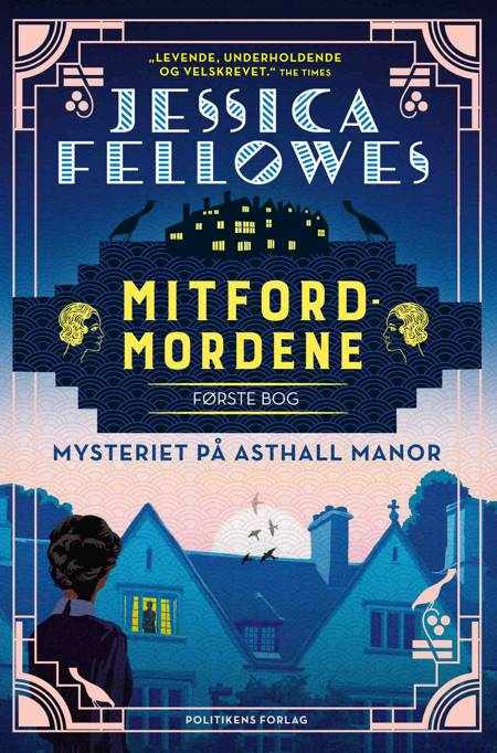Mysteriet på Asthall Manor af Jessica Fellowes