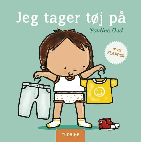 Jeg tager tøj på af Pauline Oud