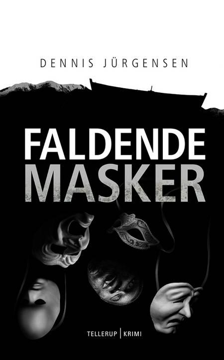 En Roland Triel-krimi #6: Faldende Masker af Dennis Jürgensen