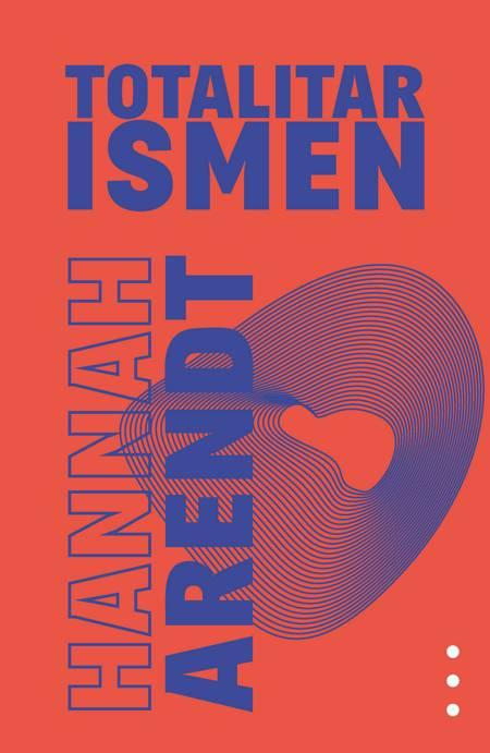 Totalitarismens oprindelse III - Totalitarismen af Hannah Arendt