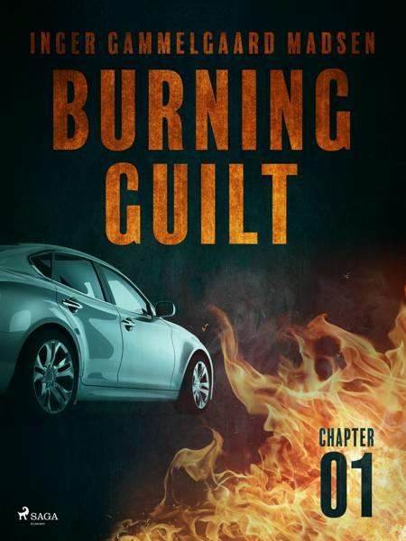 Burning Guilt - Chapter 1 af Inger Gammelgaard Madsen