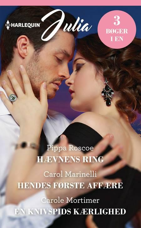 Hævnens ring / Hendes første affære / En knivspids kærlighed af Carol Marinelli, Carole Mortimer og Pippa Roscoe