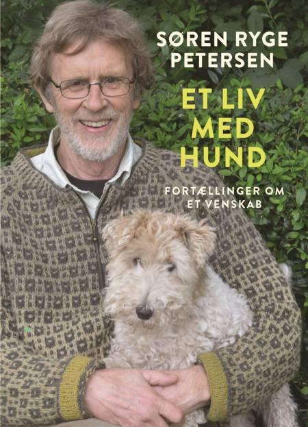 Et liv med hund af Søren Ryge Petersen