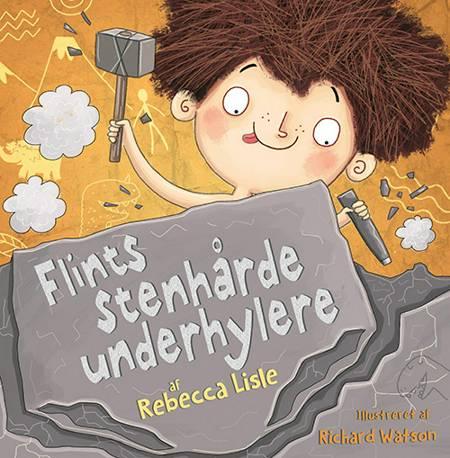 Flints stenhårde underhylere af Rebecca Lisle