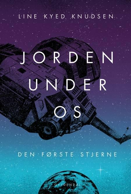 Jorden under os 2 - Den første stjerne af Line Kyed Knudsen