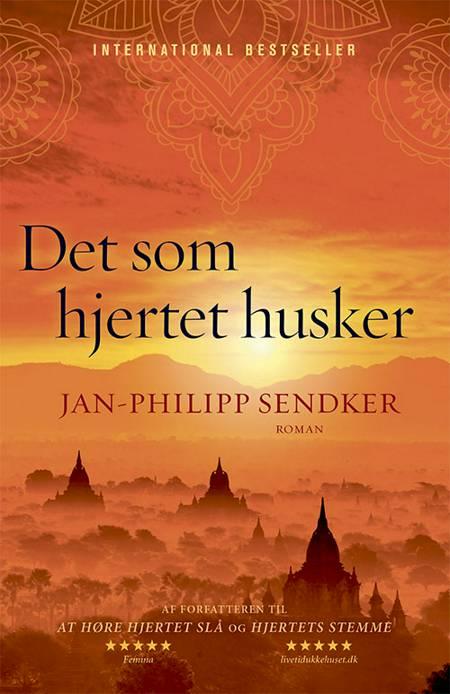 Det som hjertet husker af Jan-Philipp Sendker