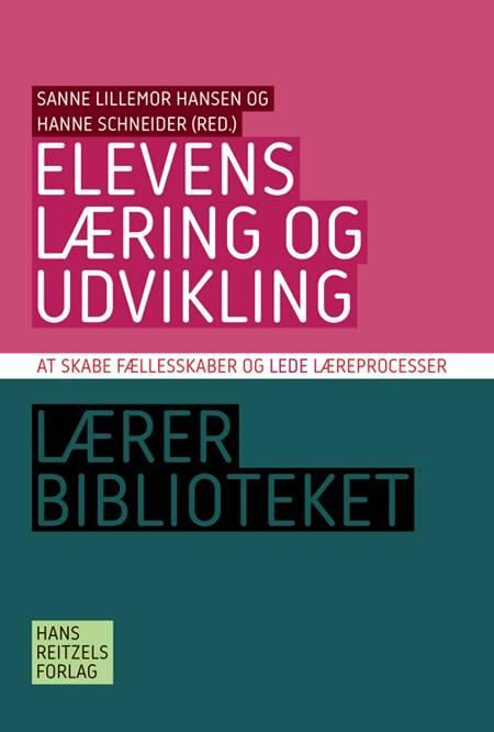 Elevens læring og udvikling af Helle Plauborg, Hanne Schneider, Arne Poulsen, Dorte Marie Søndergaard og Sanne Hansen m.fl.