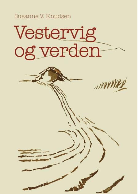 Vestervig og verden af Susanne V. Knudsen