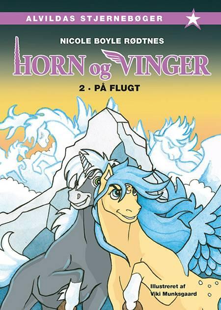 Horn og vinger 2: På flugt af Nicole Boyle Rødtnes