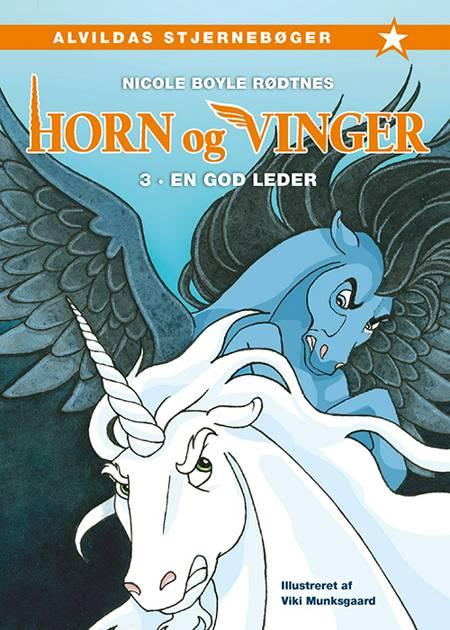 Horn og vinger 3: En god leder af Nicole Boyle Rødtnes