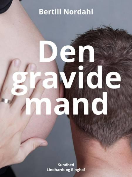 Den gravide mand af Bertill Nordahl