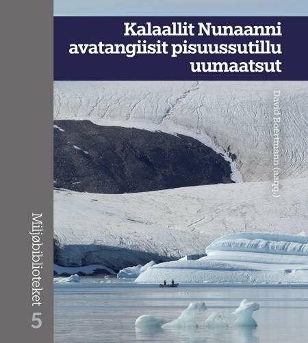 Kalaallit Nunaanni avatangiisit pisuussutillu uumaatsut af n a