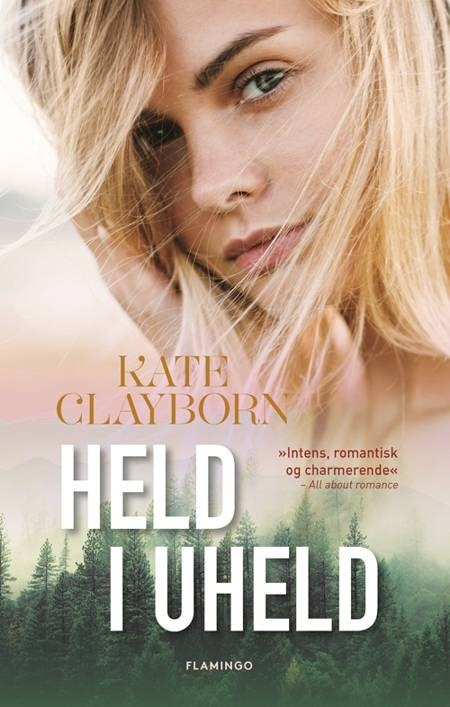 Held i uheld af Kate Clayborn