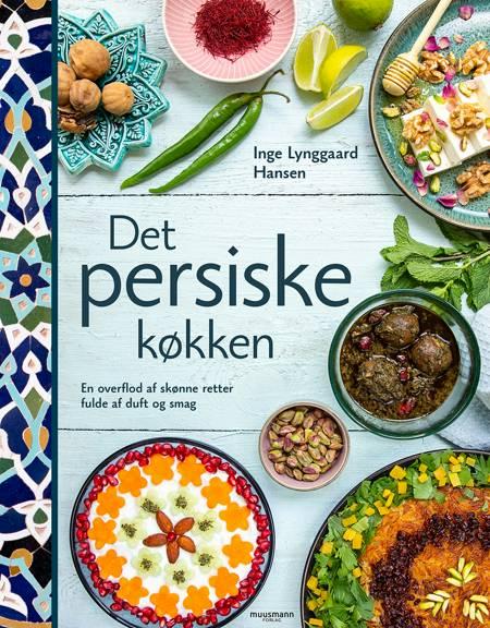 Det persiske køkken af Inge Lynggaard Hansen