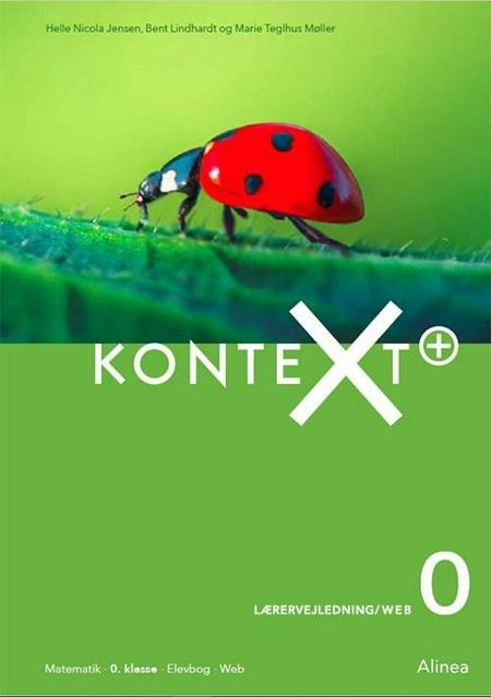 KonteXt+ 0, Lærervejledning/ Web af Bent Lindhardt, Marie Teglhus Møller og Helle Nicola Jensen