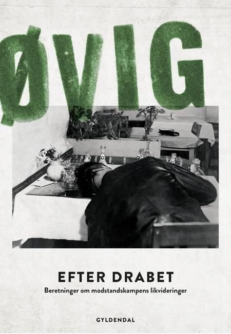 Efter drabet af Peter Øvig Knudsen