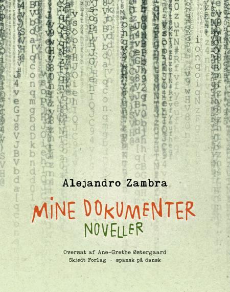 Mine dokumenter af Alejandro Zambra
