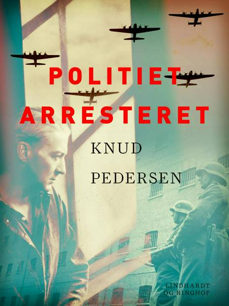 Politiet arresteret af Knud Pedersen