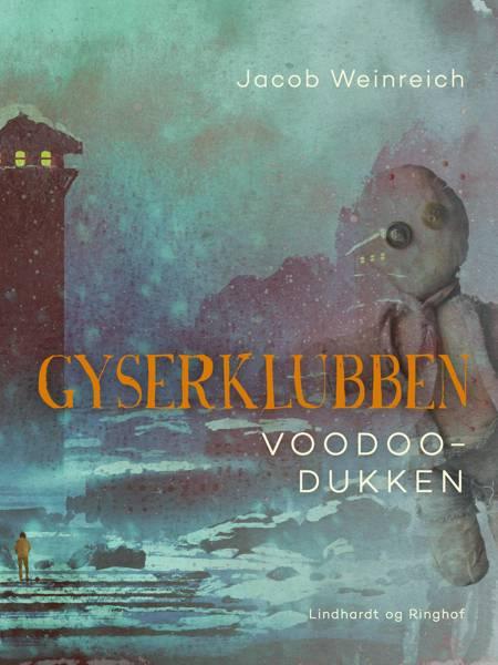 Gyserklubben. Voodoo-dukken af Jacob Weinreich