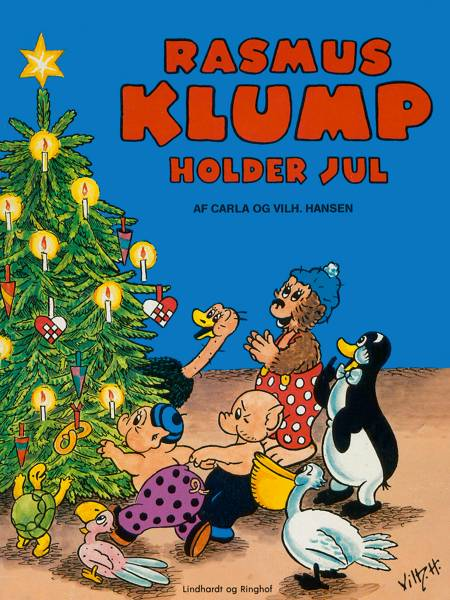 Rasmus Klump holder jul af Vilhelm Hansen og Carla Hansen