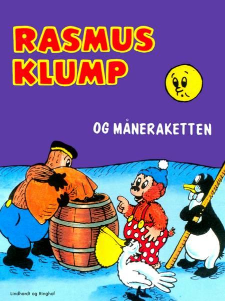 Rasmus Klump og måneraketten af Vilhelm Hansen og Carla Hansen