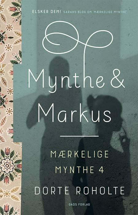 Mynthe og Markus af Dorte Roholte