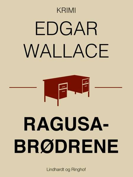 Ragusabrødrene af Edgar Wallace