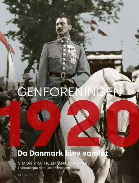 Genforeningen 1920 af Simon Kratholm Ankjærgaard