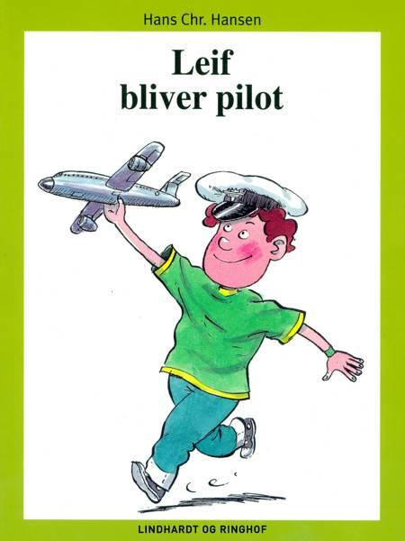 Leif bliver pilot af Hans Christian Hansen