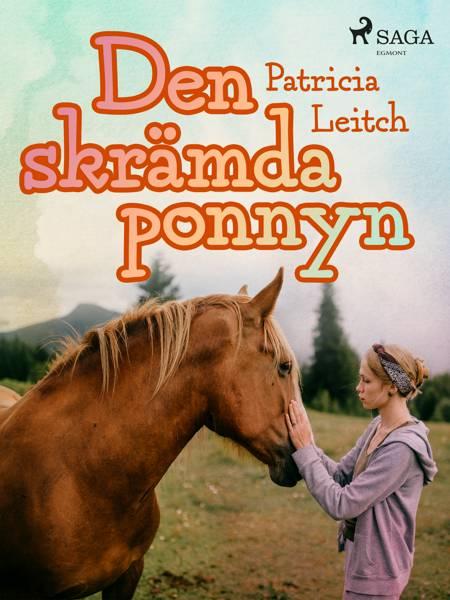 Den skrämda ponnyn af Patricia Leitch