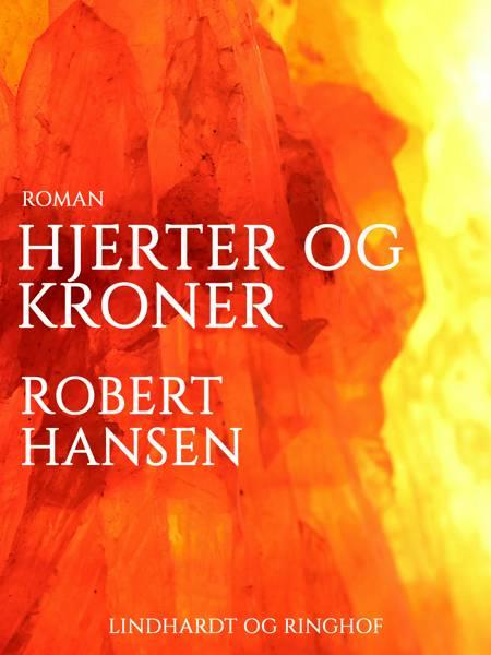 Hjerter og Kroner af Robert Hansen
