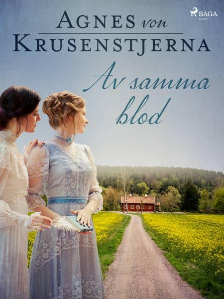 Av samma blod af Agnes Von Krusenstjerna