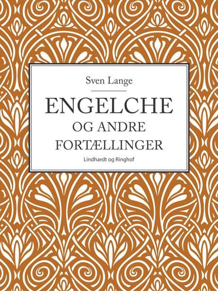 Engelche og andre fortællinger af Sven Lange