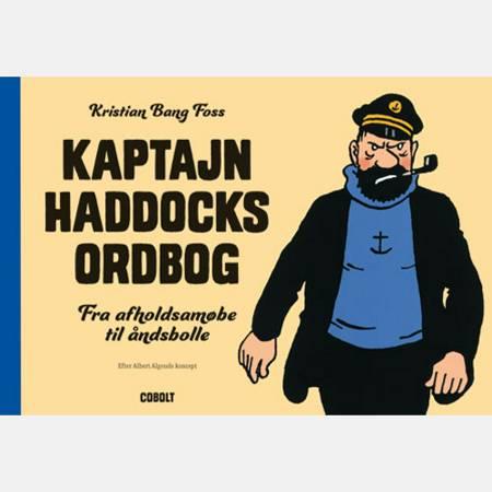 Kaptajn Haddocks ordbog af Kristian Bang Foss