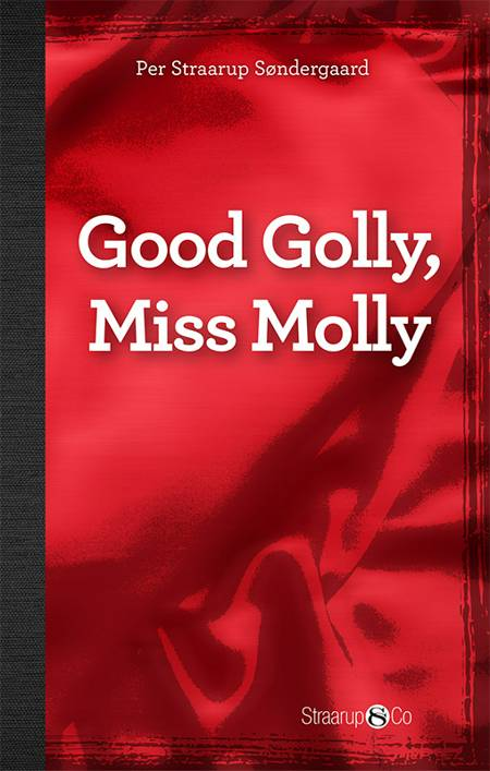 Good Golly, Miss Molly (med gloser) af Per Straarup Søndergaard