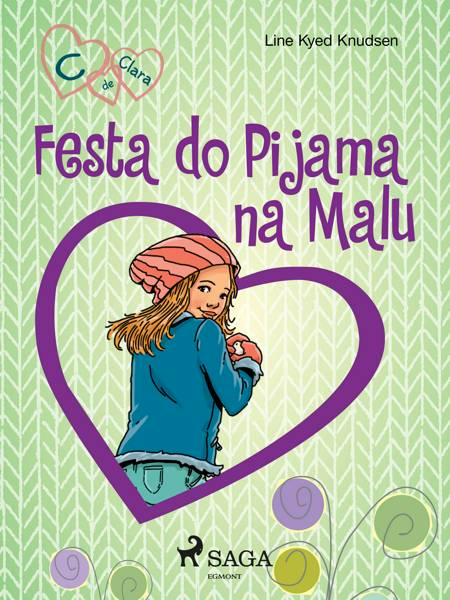 C de Clara 4 - Festa do Pijama na Malu af Line Kyed Knudsen