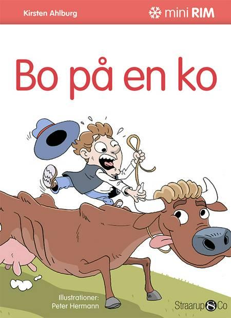 Bo på en ko af Kirsten Ahlburg