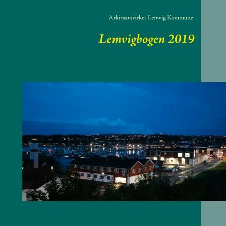 Lemvigbogen af Arkivsamvirke Lemvig kommune og Arkivsamvirke Lemvig Kommune