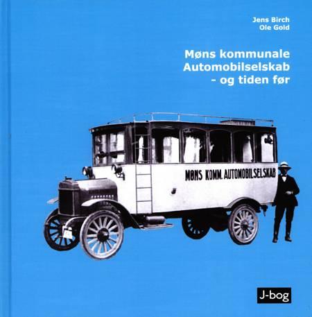 Møns kommunale Automobilselskab - og tiden før af Jens Birch og Ole Gold