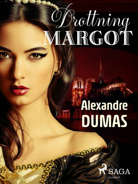 Drottning Margot af Alexandre Dumas