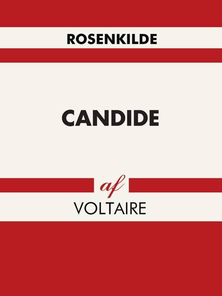 Candide eller Optimismen af François de Voltaire