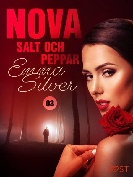 Nova 3: Salt och peppar af Emma Silver
