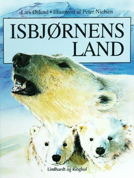 Isbjørnens land af Lars Ørlund