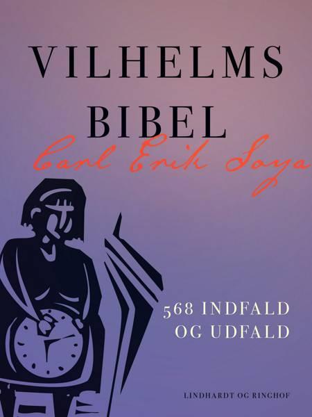 Vilhelms bibel. 568 indfald og udfald af Carl Erik Soya