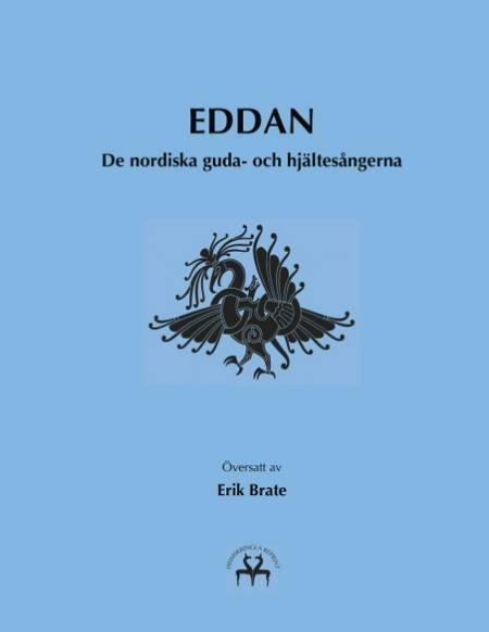 Eddan af Heimskringla Reprint og Erik Brate