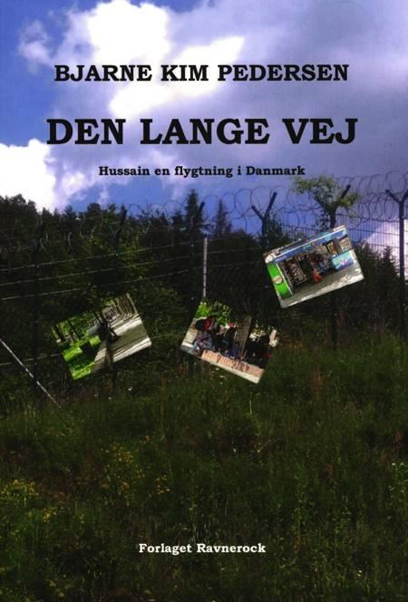 Den lange vej af Bjarne Kim Pedersen